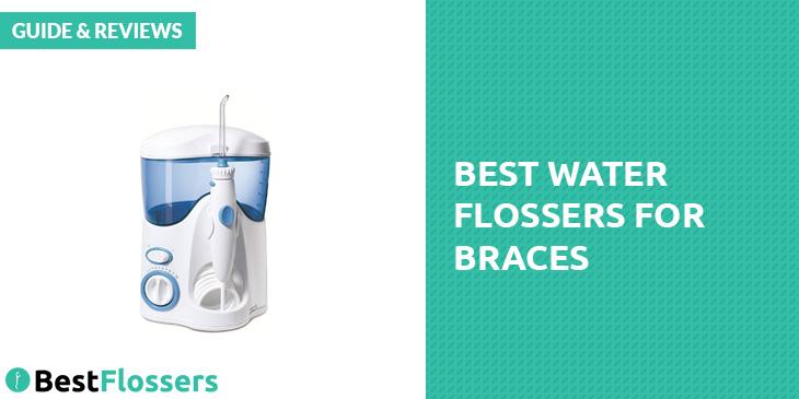 best water flossers for braces guide reviews. Black Bedroom Furniture Sets. Home Design Ideas